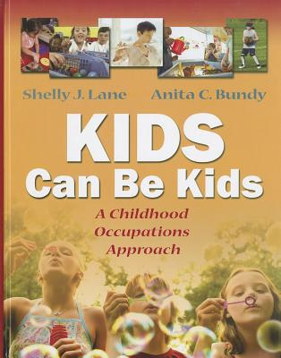 Kids Can Be Kids By Lane, Shelly